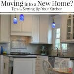 Moving into a New Home? How to Set Up Your Kitchen