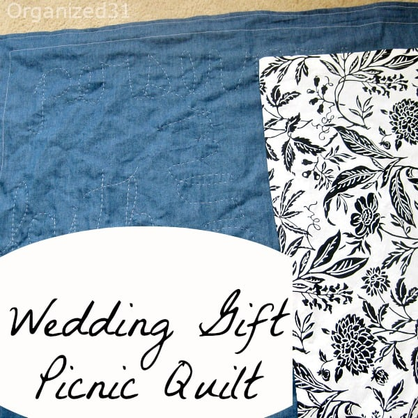 Organized 31 - Wedding Gift Picnic Quilt