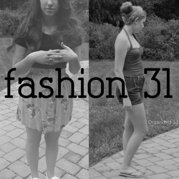 Organized 31 - Fashion 31 Day 1