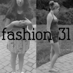 Fashion 31 – Day 1