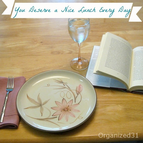 Organized 31 - Tips to treat yourself to the lunch you deserve