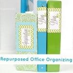 Repurposed Office Organizing