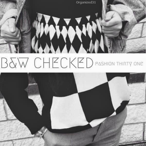 Organized31- Fashion 31- Black and White Checked