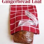 Easy-to-make gingerbread loaf that is perfect for gift giving.