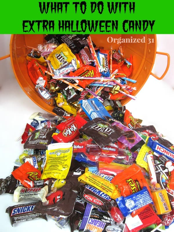 What to do with extra Halloween candy - Organized 31