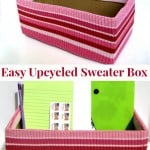Easy Upcycled Sweater Box