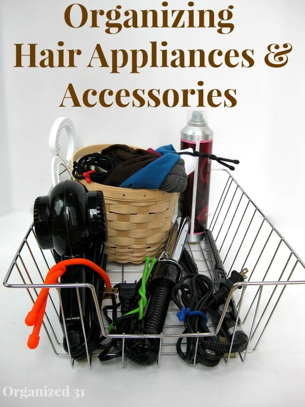 Organizing Hair Appliances & Accessories