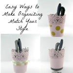 Even Easier Make Your Organizing Match Your Style