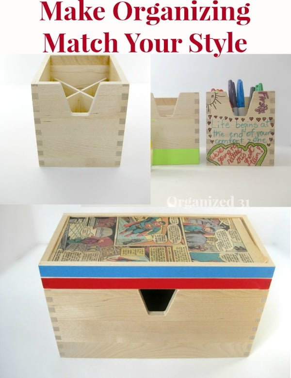 Make Organizing Match Your Style - Organized 31