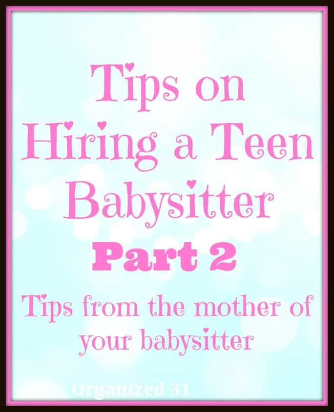 Tips on Hiring a Teen Babysitter - Organized 31