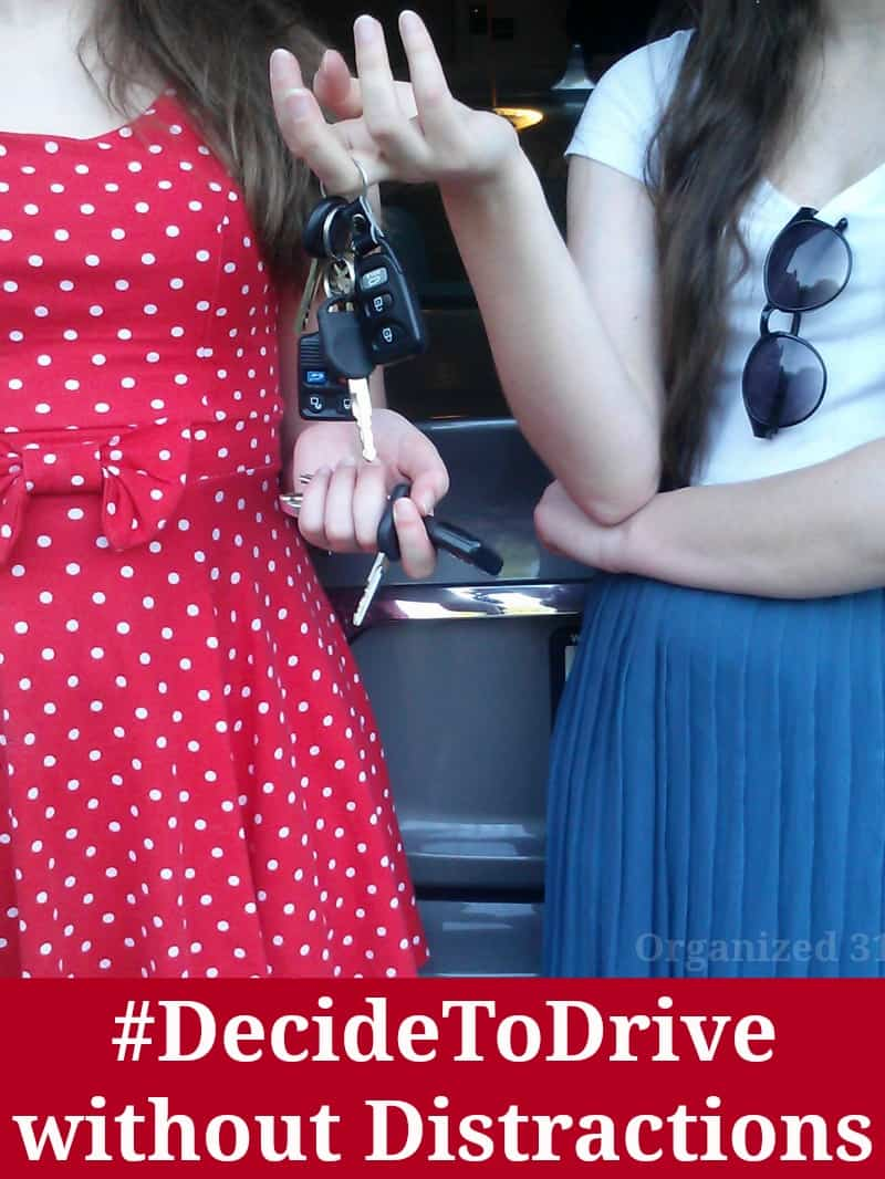 #DecideToDrive without Distractions #sponsored - Organized 31