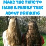 Make the Time to Have a Family Talk About Drinking