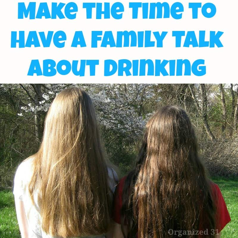 Make the Time to Have a Family Talk About Drinking - Organized 31 #FamilyTalk #MC #sponsored