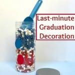 Last-minute Graduation Decoration