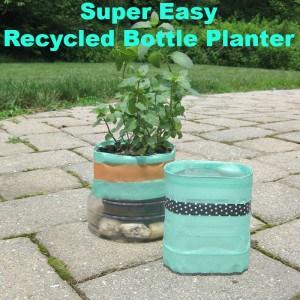 Super Easy Recycled Beverage Bottle Planter