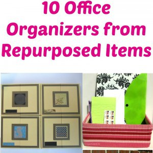 10  Office Organizers from Repurposed Items sq
