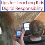 Tips to Teaching Kids Digital Responsiblity