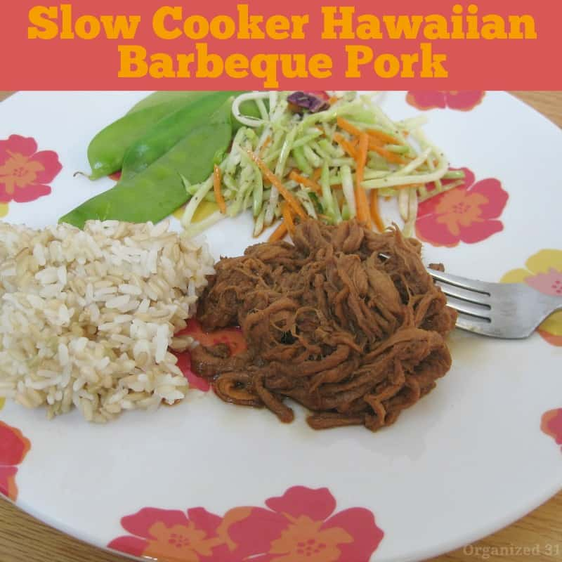 Slow Cooker Hawaiian Barbeque Pork - Organized 31 #GoAllNatural #WeaveMedia #ad