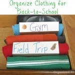 Organize Clothes for Back-to-School