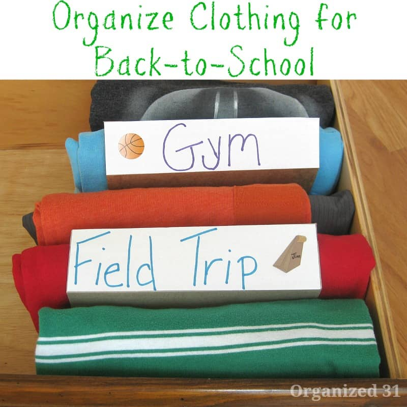 Organize Clothes for Back-to-School - Organized 31