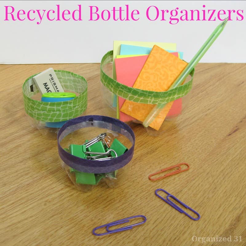 Recycled Bottle Organizers - Organized 31