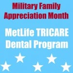 Military Family Appreciation Month with MetLife TRICARE Dental Program