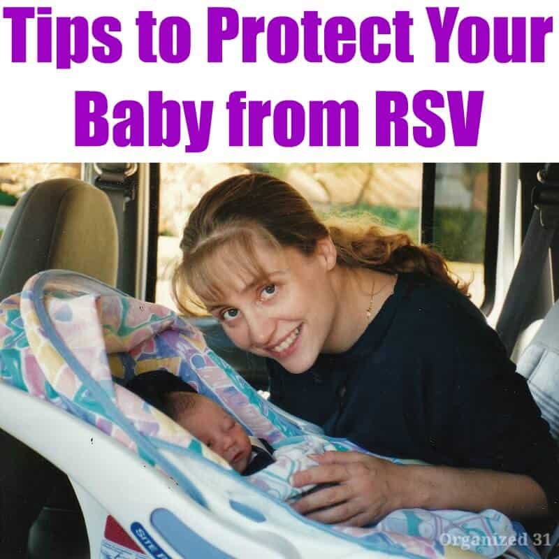 Tips to Protect Your Baby from RSV - Organized 31 #RSVAwareness #PreemieProtection #sponsored #MC