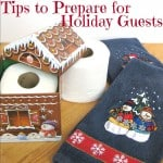 Easy Tips to Prepare for Holiday Guests