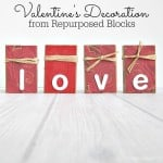 Recycled Blocks for Valentine's Decor