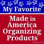 4 Favorite Made in America Organizing Products