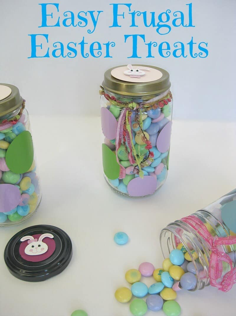 Easy frugal easter treats organized 31 easy frugal easter treats using a recycled jar for an upcycled gift negle Images