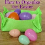 How to Organize for Easter - Organized 31