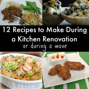 Recipes to Make During a Kitchen Renovation