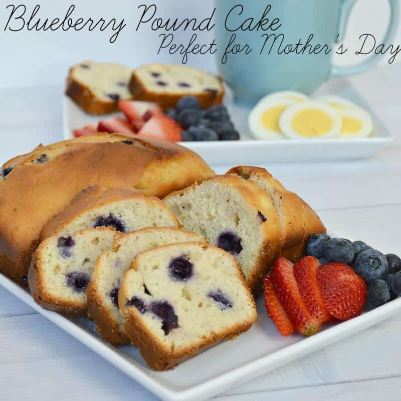 Blueberry Pound Cake - Mother's Day