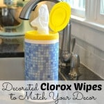 DIY Decorated Clorox Wipes -Match Your Decor