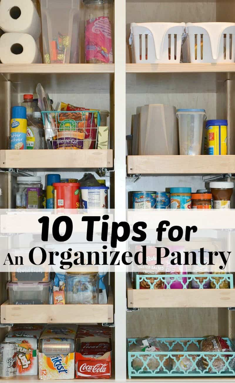 10 Tips For An Organized Pantry Organize Your No Cost With These