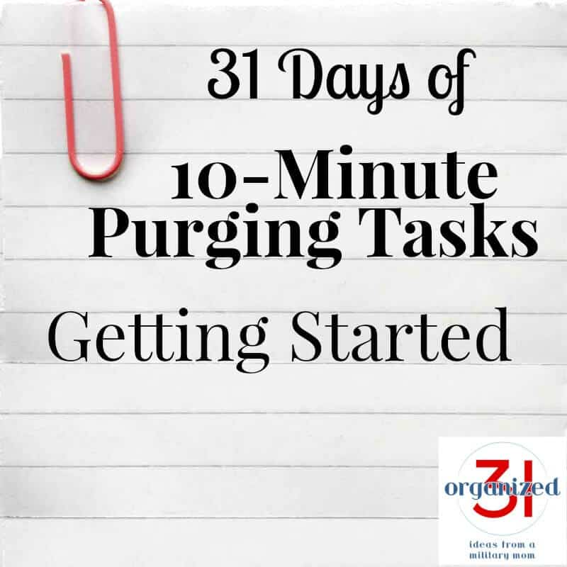 Tips for getting started on 31 Days of 10-Minute Purging Tasks.