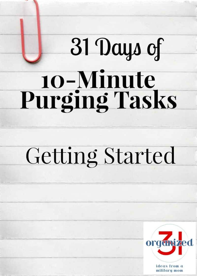 31 Days of 10-Minute Purging Tips - Getting Started.