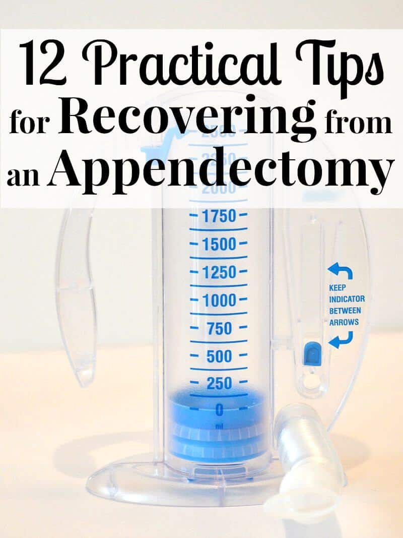 12 Practical Tips for recovering from an appendectomy.