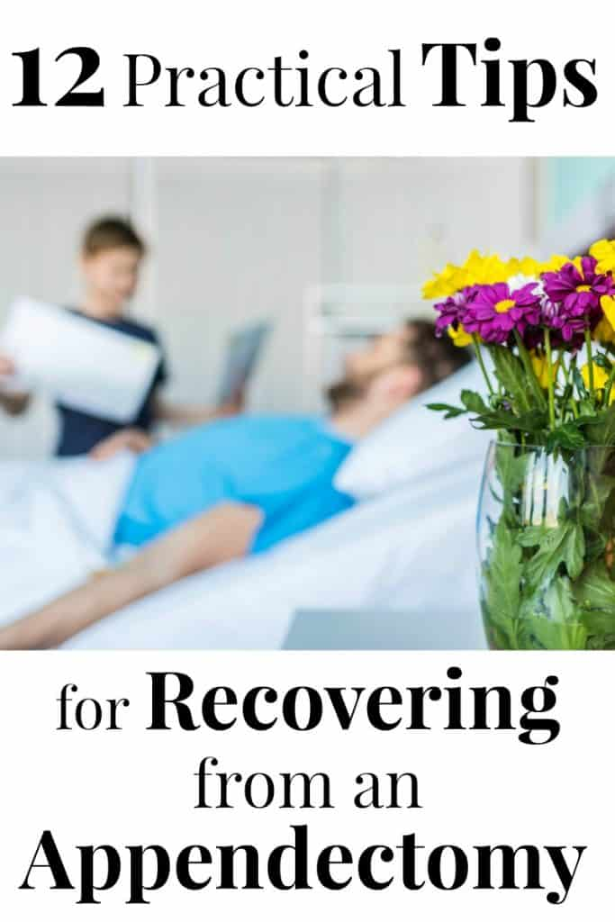 Practical Tips For Recovering From An Appendectomy Organized 31