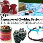 More than 20 DIY Craft Repurposed Clothing Projects you can make using t-shirts, sweaters and more.