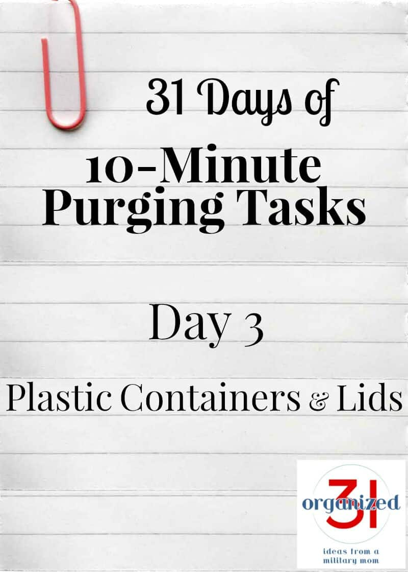 Notebook paper with text overlay saying Take the 31 Days of 10-Minute Purging Tasks Challenge on Day 3 - Purging Plastic Containers and Lids