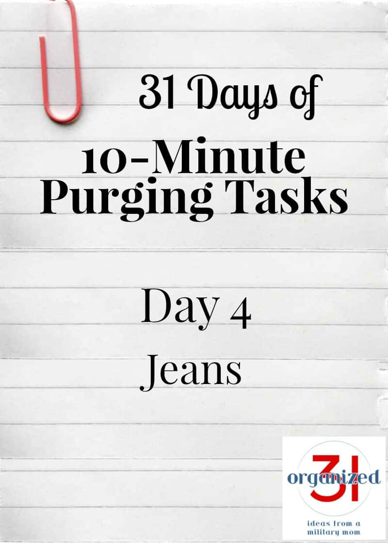 Take the 31 Days of 10-Minute Purging Tasks Challenge on Day 4 - Purging Jeans.
