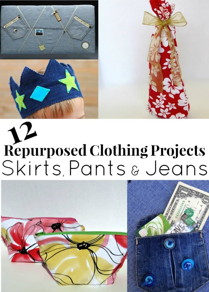 More repurposed clothing projects using skirts, pants and jeans.