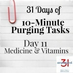 Day 11 Purging Tips – Medicine & Vitamins