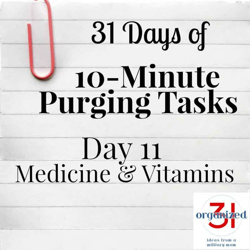 Take the 31 Days of 10-Minute Purging Tips Challenge on Day 10 - Purging Medicine & Vitamins.