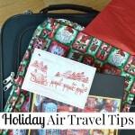 Holiday Air Travel Tips