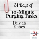 Day 16 Purging Tips – Shoes