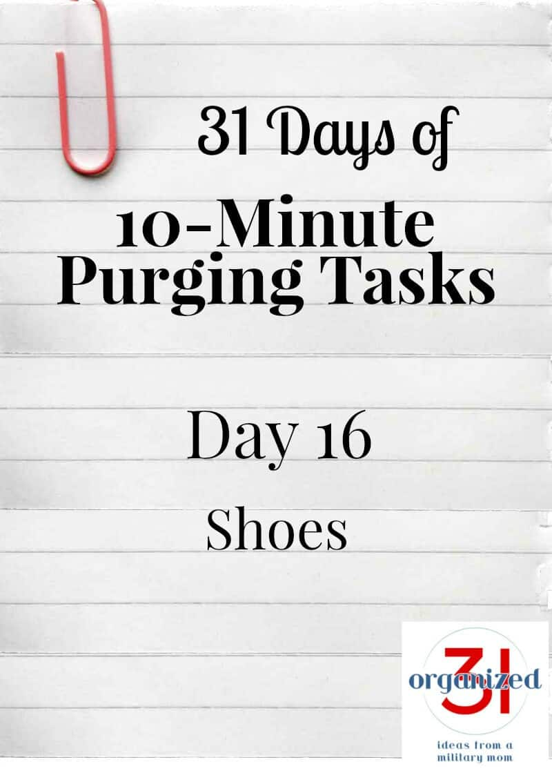 Notebook paper with large paperclip and text reading 31 Days of 10-Minute Purging Tasks Day 16 Shoes