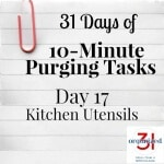 Day 17 Purging Tips – Kitchen Utensils